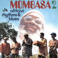 MOMBASA - African Rhythms And Blues 2 : LP