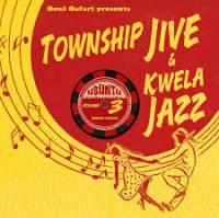 VARIOUS - SOUL SAFARI PRESENTS - Township Jive & Kwela Jazz Volume 3 : LP