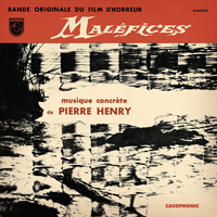 PIERRE HENRY - Malefices : LP