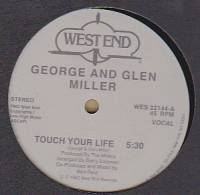 GEORGE & GLEN MILLER - TOUCH YOUR LIFE : WEST END (US)