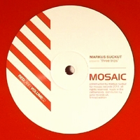 MARKUS SUCKUT - Three Trips : MOSAIC (UK)