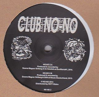 SNORRE MAGNAR SOLBERG w. DJ SOTOFETT & SVN - NO-NO 2 : CLUB NO-NO (NOR)