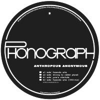ANTHROPOUS ANONYMOUS - Fazendo Arte : 12inch