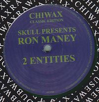 SKULL PRESENTS RON MANEY - 2 entities : 12inch