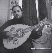 KEITH FULLERTON WHITMAN - Variations For Oud & Synthesizer : 7inch