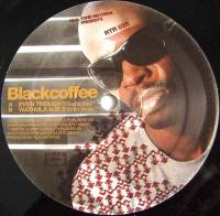 BLACKCOFFEE - Even Though : REAL TONE (FRA)