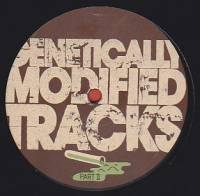 DJ SPIDER & FRANKLIN DE COSTA - Genetically Modified Tracks Pt.2 : 12inch