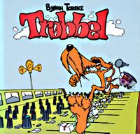 BJORN TORSKE - Trobbel (Remastered) : CD