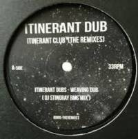 ITINERANT DUBS - Itinerant Club (The Remixes) : ITINERANT DUB (UK)