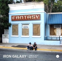 IRON GALAXY - Came And Went / No Matter : 12inch
