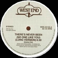 KENIX MUSIC feat. BOBBY YOUNGBLOOD - There's Never Been (Noone Like You) : WEST END (US)