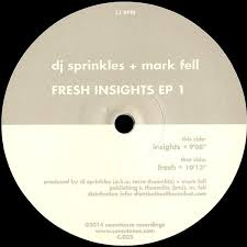 DJ SPRINKLES + MARK FELL - Fresh Insights EP1 : 12inch