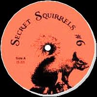 SECRET SQUIRREL - #6 : SECRET SQUIRREL (UK)