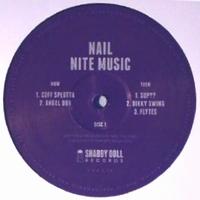 NAIL - Nite Music : SHABBY DOLL (UK)