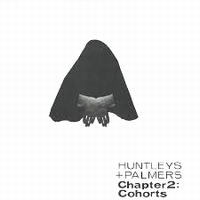 VARIOUS - Chapter 2: Cohorts : HUNTLEYS & PALMERS (UK)