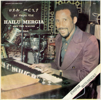 HAILU MERGIA & THE WALIAS - Tche Belew : LP