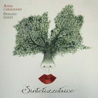 ANNA CARAGNANO & DONATO DOZZY - Sintetizzatrice : SPECTRUM SPOOLS (AUS)