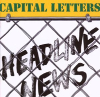 CAPITAL LETTERS - Headline News : GREENSLEEVES <wbr>(UK)