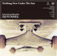 DJ FUNNEL - Nothing New Under The Sun : MIX-CD