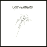 VARIOUS ARTISTS - The Crystal Collection : 15 Years Of Archive Records : ARCHIVE (ITA)