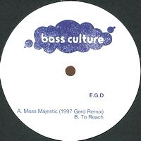 E.G.D - Mass Majestic EP : BASS CULTURE (FRA)