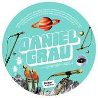 DANIEL GRAU - Reworks Vol.4 : SONAR KOLLEKTIV (GER)