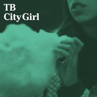 TB - City Girl : 12inch