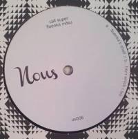 CALL SUPER - Fluenka Mitsu EP : NOUS (GRC)
