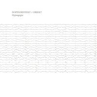 DOPPLEREFFEKT // OBJEKT - Hypnagogia : 12inch