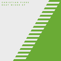 CHRISTIAN PIERS - Beat Wiser : 12inch