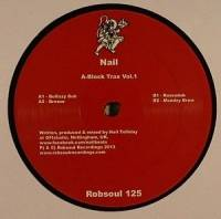 NAIL - A-Block Trax Vol. 1 : ROBSOUL (FRA)