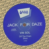 VIN SOL - Off The Chain : CLONE JACK FOR DAZE (HOL)