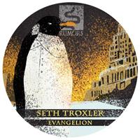 SETH TROXLER - Evangelion : 12inch