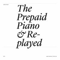 ANDREW PEKLER - The Prepaid Piano & Replayed : LP