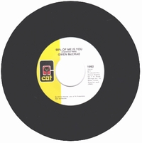 GWEN MCCRAE - 90% Of Me Is You / It's Worth The Hurt : CAT (US)
