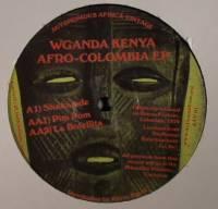 WGANDA KENYA - Afro Columbia EP : AUTONOMOUS AFRICA (UK)