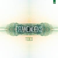 FRAMEWORKS - Tides : LP