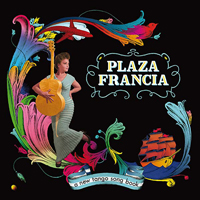 PLAZA FRANCIA - A New Tango Song Book : 2LP+CD