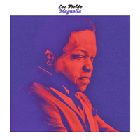 LEE FIELDS - Magnolia : TRUTH & SOUL (US)