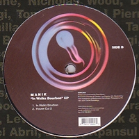 MANIK - In Walks Bourbon EP : OVUM (US)