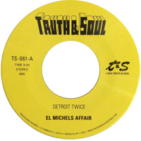 EL MICHELS AFFAIR - Detroit Twice / Too Late To Turn Back : 7inch