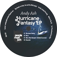 ANDY ASH - Hurricane Fantasy EP : PEOPLE MUST JAM (AUS)