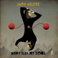 JANE WEAVER / TENDER PREY - Don't Take My Soul/ Undisputed Heavyweight Champion Of My Heart : 7inch