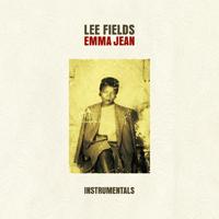 LEE FIELDS - Emma Jean <wbr>(Instrumentals) : TRUTH &amp;<wbr> SOUL <wbr>(US)