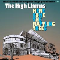 THE HIGH LLAMAS - Here Come The Rattling Trees : DRAG CITY (US)