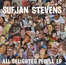 SUFJAN STEVENS - All Delighted People EP : 2x12inch
