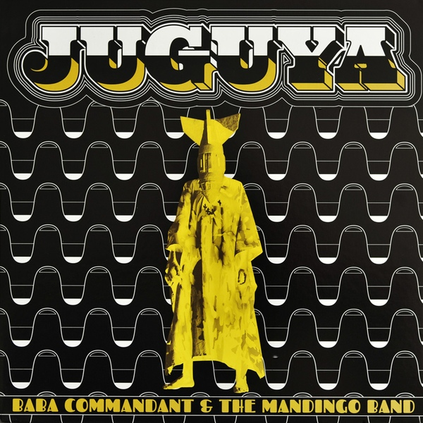 THE BABA COMMANDANT & MANDINGO BAND - Juguya : CD