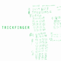 TRICKFINGER - Trickfinger (Gatefold + Mp3 Download) : ACID TEST (US)