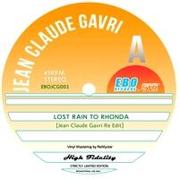 JEAN CLAUDE GAVRI - Lost Rain To Rhonda : 12inch