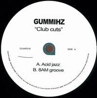 GUMMIHZ - Club Cuts : 12inch